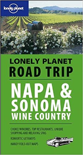 Lonely Planet Napa & Sonoma Wine Country 1.