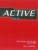 ACTIVE SKILLS FOR COMMUNICATION 1 WORKBOOK - SANDY, Ch., KNI...