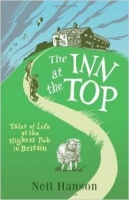 The Inn at the Top: Tales of Life at the Highest Pub in Brit...