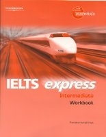 IELTS EXPRESS INTERMEDIATE WORKBOOK - HALLOWS, R., LISBOA, M...