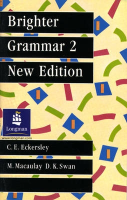 Brighter Grammar - Bk. 2 - C.E. Eckersley, M. Macaulay