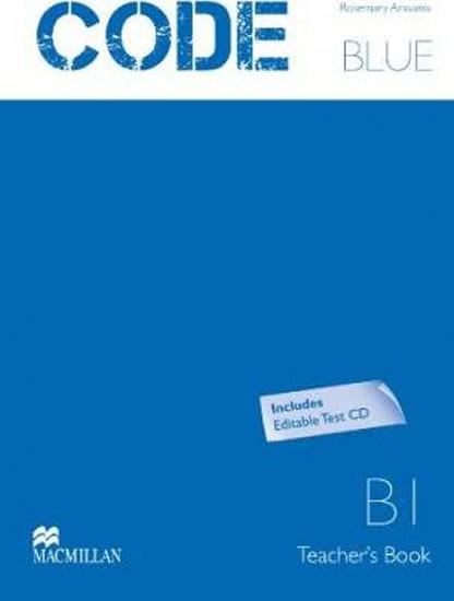 Code Blue B1: Teacher´s Book + Test CD Pk - Start Cochrane