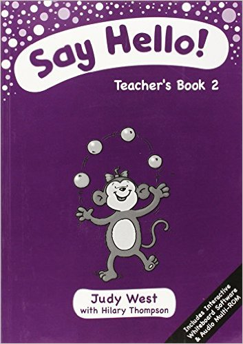 Say Hello 2 Teacher´s Book with MultiROM - West, J., Thompso...