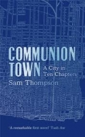 COMMUNION TOWN - THOMPSON, S.