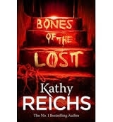 Bones of the Lost: (Temperance Brennan 16) - Reichs, K.