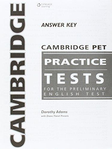 CAMBRIDGE PET PRACTICE TESTS ANSWER KEY BOOKLET - ADAMS, D.