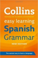 Easy Learning Spanish Grammar (Collins Easy Learning Spanish...
