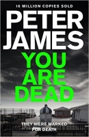 You Are Dead (Roy Grace) - James, P.