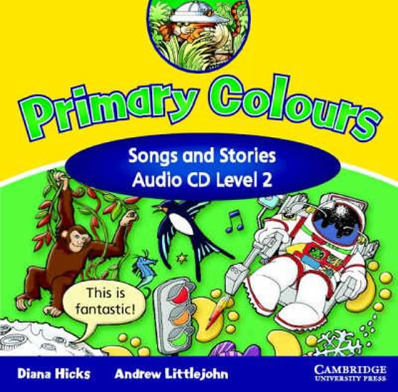 Primary Colours 2: Songs and Stories Audio CD - kolektiv autorů