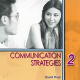 COMMUNICATION STRATEGIES Second Edition 2 AUDIO CD - PAUL, D...