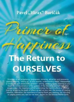 Primer of Happiness - The Return to OURSELVES - Pavel Hirax ...