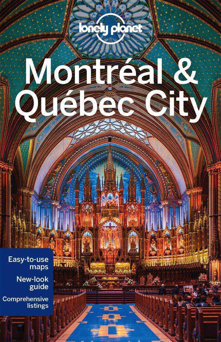 Lonely Planet Montreal & Quebec City 4.