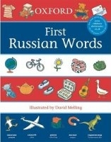 OXFORD FIRST RUSSIAN WORDS - MELLING, P., MORRIS, N.