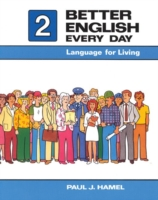 Better English Every Day 2 Language for Living