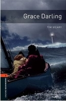 OXFORD BOOKWORMS LIBRARY New Edition 2 GRACE DARLING AUDIO CD PACK - VICARY, T.
