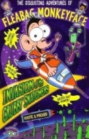 INVASION OF THE GRUBBY SNATCHERS (THE DISGUSTING ADVENTURES ...