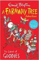 The Land of Goodies: A Faraway Tree Adventure - Blyton, E.
