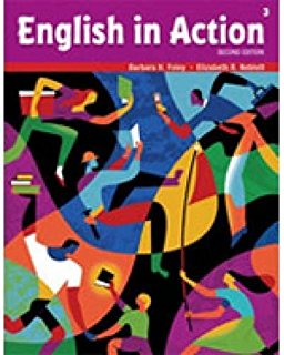 ENGLISH IN ACTION Second Edition 3 WORKBOOK + AUDIO CD - FOLEY, B. H., NEBLETT, E. R.