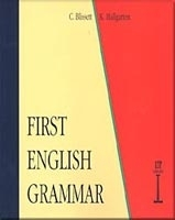 FIRST ENGLISH GRAMMAR - BLISSETT, C.