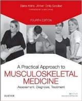 A Practical Approach to Musculoskeletal Medicine : Assessment, Diagnosis, Treatment, 4th Ed. - Atkins, E.