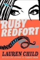 Ruby Redfort 2 Take Your Last Breath - Child, L.