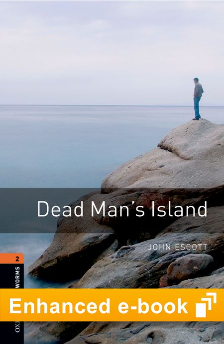 Oxford Bookworms Library New Edition 2 Dead Man's Island OLB...
