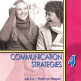 COMMUNICATION STRATEGIES Second Edition 4 AUDIO CD - LIU, J....