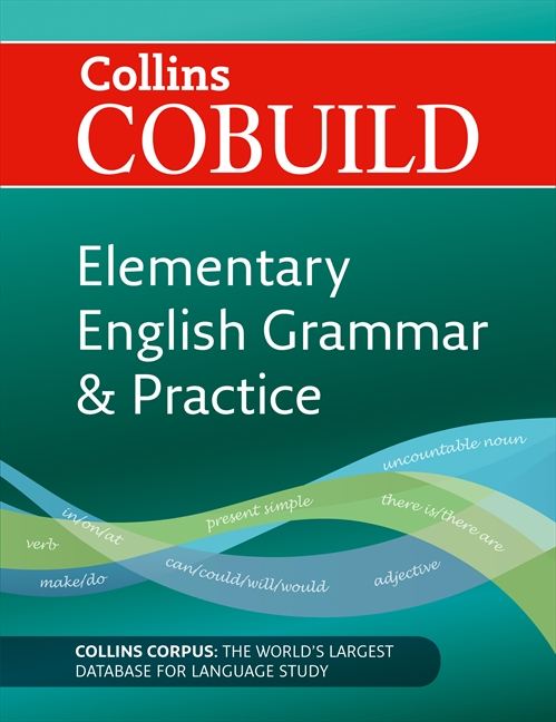 CoBUILD Elementary English Grammar and Practice A1-A2