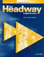 NEW HEADWAY PRE-INTERMEDIATE WORKBOOK WITHOUT KEY - SOARS, J...