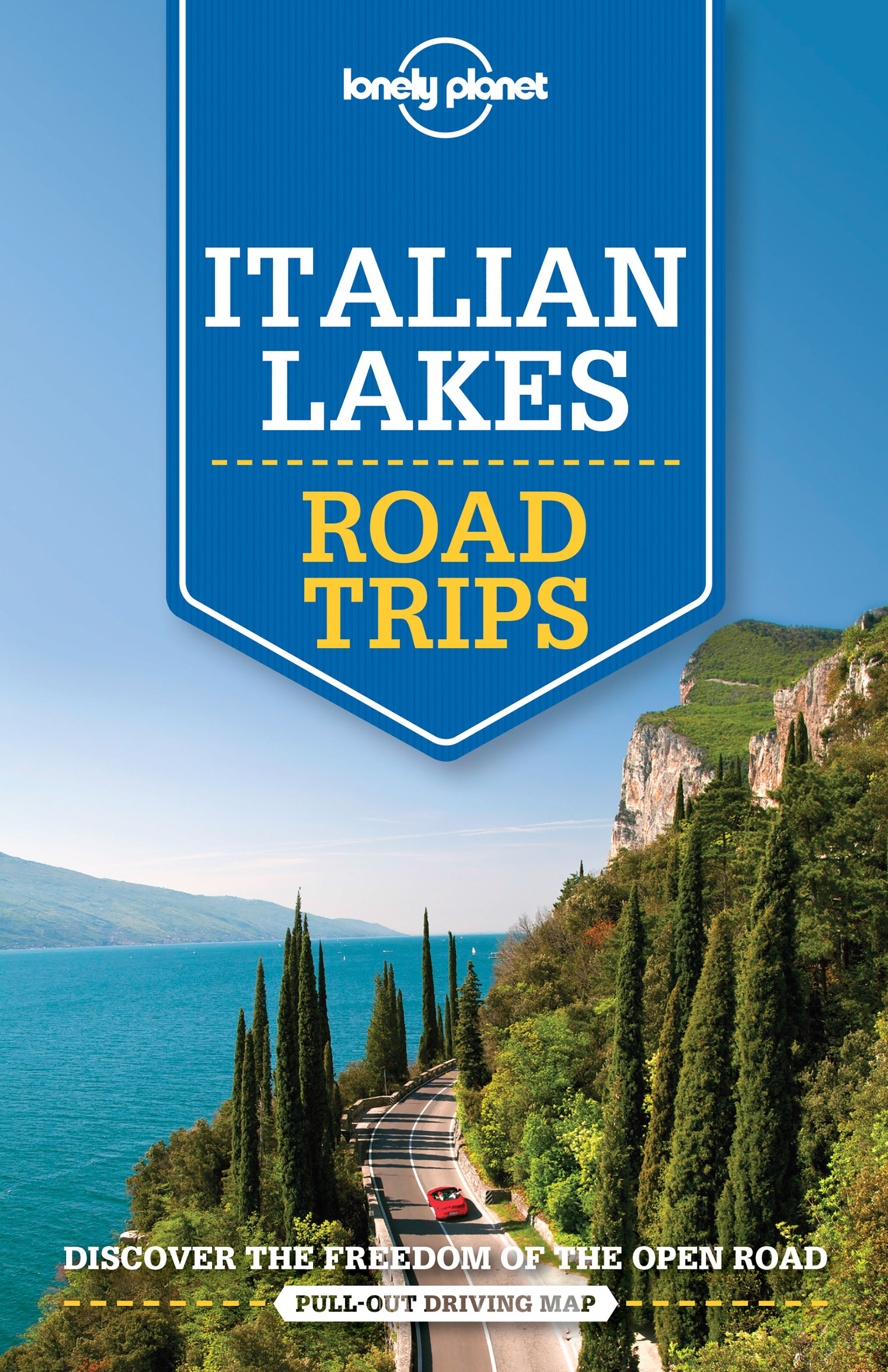 Lonely Planet Italian Lakes Road Trips 1.