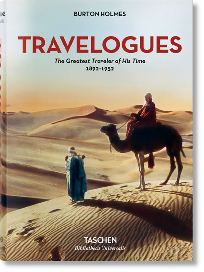 Burton Holmes: Travelogues: The Greatest Traveler of His Time