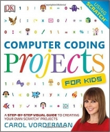 Computer Coding Projects For Kids - Vorderman, C.