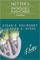 Netter's Physiology Flash Cards, 2nd Ed. - Mulroney, S.