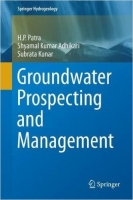 Groundwater Prospecting and Management - Kunar, S., Patra, H.