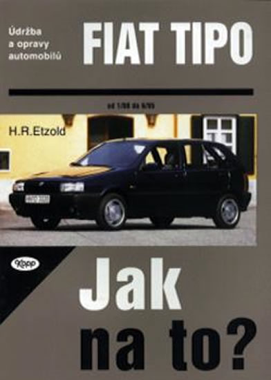 Fiat TIPO 1/88 - 8/95 - Jak na to? - 14. - Hans-Rüdiger Etzold