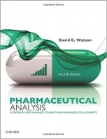 Pharmaceutical Analysis: A Textbook for Pharmacy Students , ...