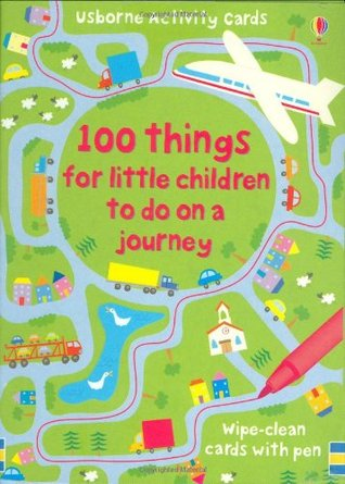 100 THINGS FOR LITTLE CHILDREN TO DO ON A JOURNEY (Usborne A...