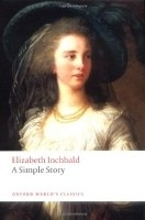 A SIMPLE STORY (Oxford World´s Classics New Edition) - INCHB...