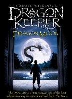 Dragonkeeper: Dragon Moon - Wilkinson, C.