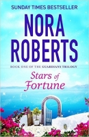 Stars of Fortune (Guardians Trilogy) - Nora Roberts