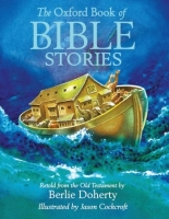 THE OXFORD BOOK OF BIBLE STORIES - DOHERTY, B., COCKCROFT, J...