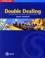 DOUBLE DEALING: INTERMEDIATE BUSINESS ENGLISH COURSE TEACHER...
