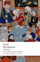 THE MASNAVI Book Three (Oxford World´s Classics New Edition)...