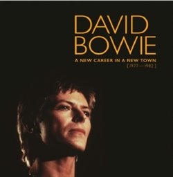 A New Career in a New Town (1977-1982) - limited - David Bow...