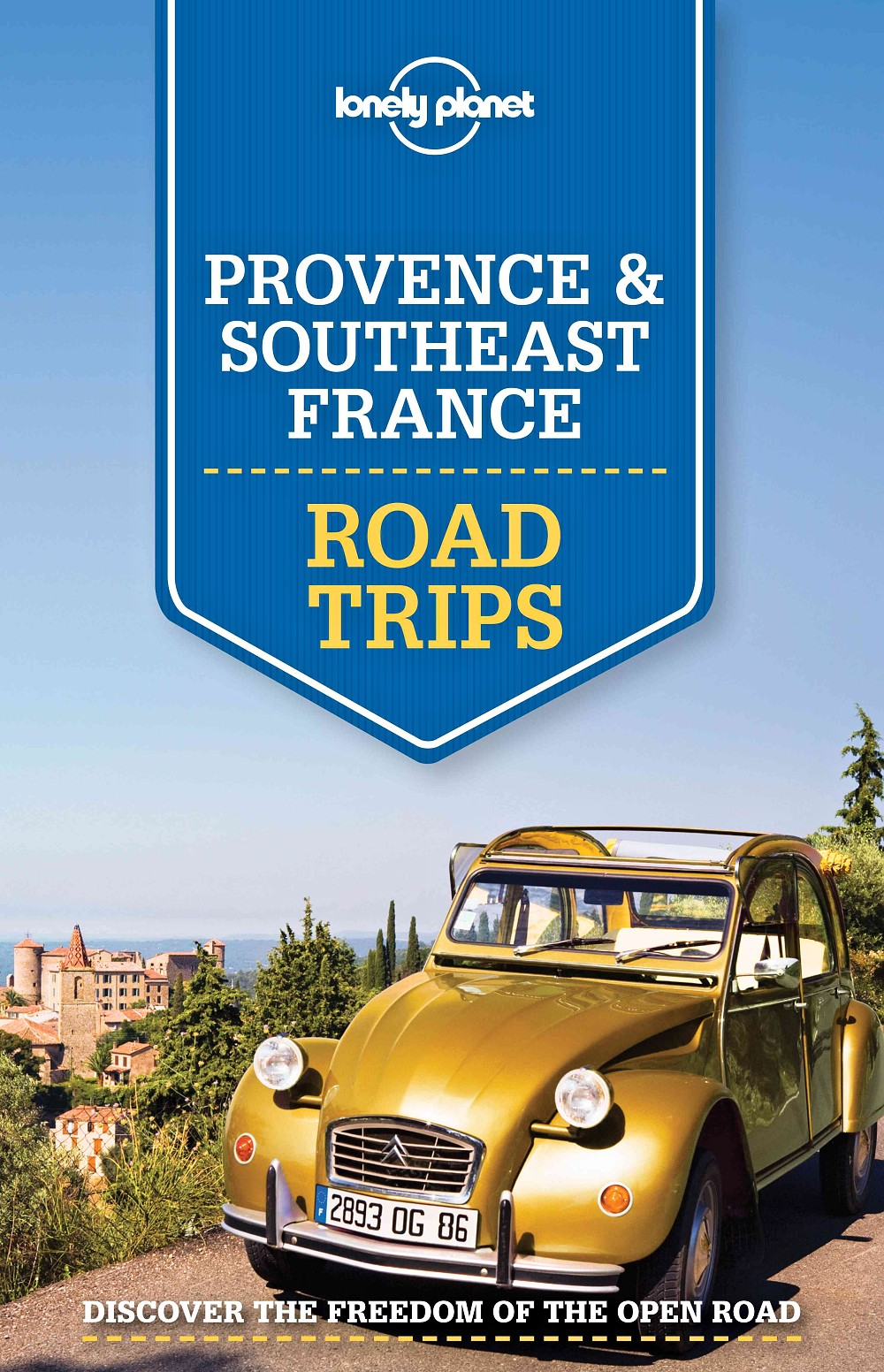 Lonely Planet Provence & Southeast France Road Trips 1.