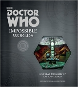 Doctor Who: Impossible Worlds - Nicholas, S., Tucker, M.