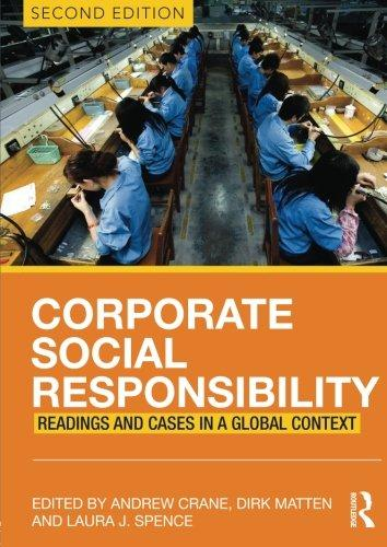 Corporate Social Responsibility: Readings and Cases in a Glo...