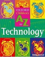 OXFORD CHILDREN´S A-Z OF TECHNOLOGY - KERROD, R.