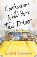 Confessions of a New York Taxi Driver - Salomon, E.