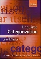 LINGUISTIC CATEGORIZATION Third Edition - TAYLOR, J. R.
